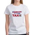 OBAMACARE TAX.jpg Women's T-Shirt