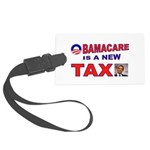 OBAMACARE TAX.jpg Large Luggage Tag