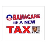 OBAMACARE TAX.jpg Small Poster