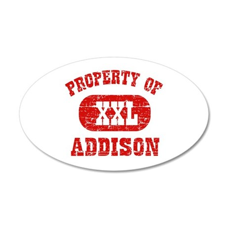 Property Of Addison 35x21 Oval Wall Decal