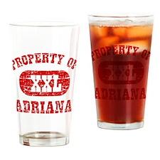 Property Of Adriana Drinking Glass