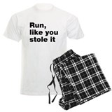 Run like you stole it pajamas
