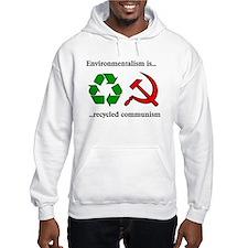 Environmentalism is Recycled Communism Hoodie