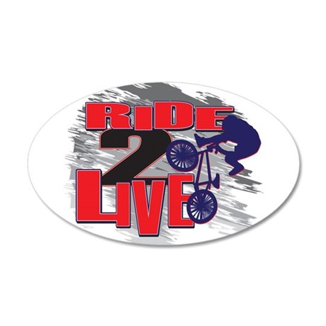 BMX Bike Rider/Ride to Live 22x14 Oval Wall Peel