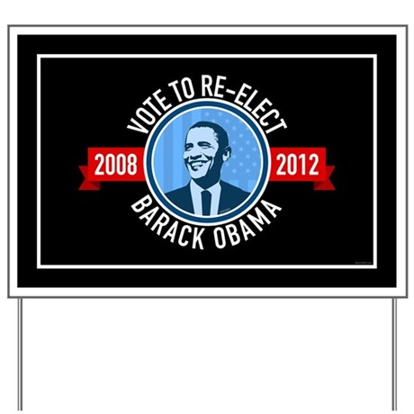 Vote to Re-elect Barack Obama Yard Sign