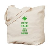 Keep Calm - Get High Tote Bag