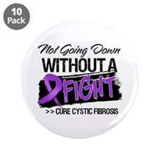"Not Going Down Cystic Fibrosis 3.5"" Button (10 pac"