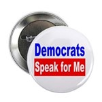 Democrats Speak For Me Button
