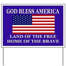 Bless America Yard Sign Yard Sign