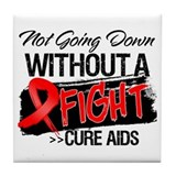 Not Going Down AIDS Tile Coaster