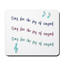 Joy of Singing Mousepad