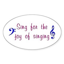 Joy of Singing Oval Decal