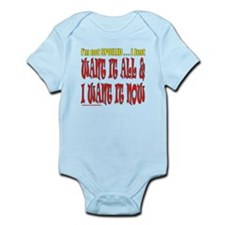 I'M NOT SPOILED Infant Bodysuit