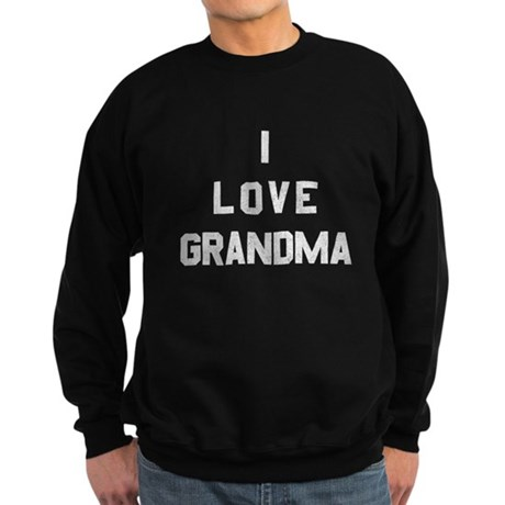 I Love Grandma Dark Sweatshirt