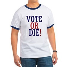 VOTE OR DIE T