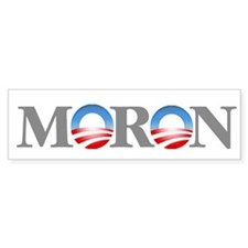Moron Bumper Sticker