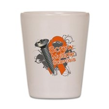 Screw Multiple Sclerosis Shot Glass
