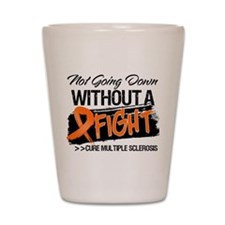 Not Going Down Multiple Sclerosis Shot Glass