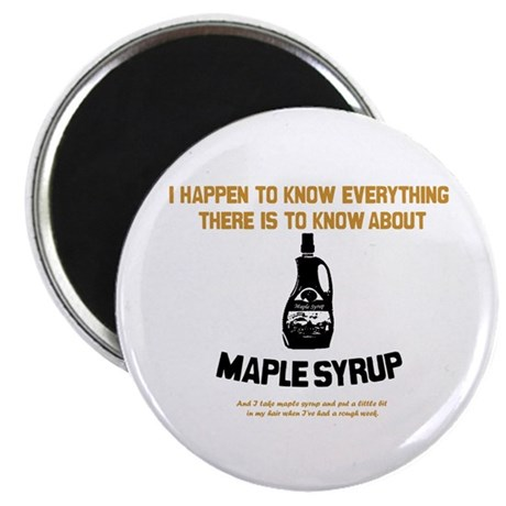 I Know Maple Syrup Magnet