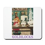 Goldilocks Mousepad