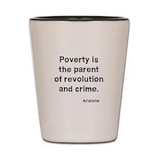 Poverty Shot Glass