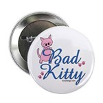 Bad Kitty Button