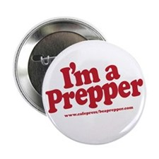 "I'm a Prepper 2.25"" Button (10 pack)"