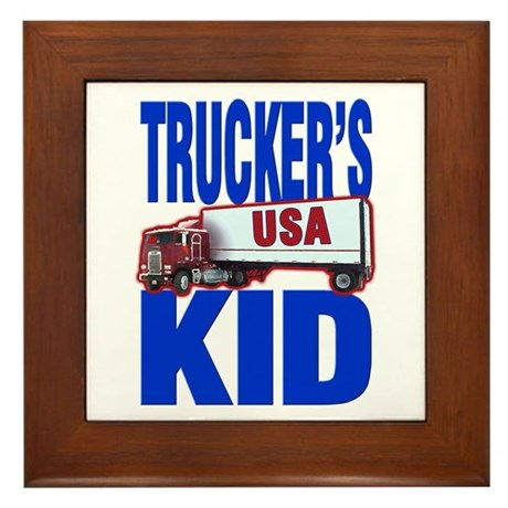 """Trucker's Kid"" Framed Tile"
