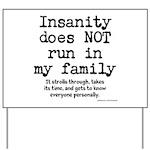 Insane Family Yard Sign