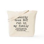 Insane Family Tote Bag