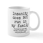 Insane Family Mug