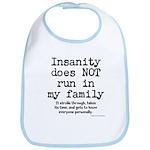 Insane Family Bib