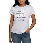 Insane Family Women's T-Shirt