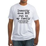 Insane Family Fitted T-Shirt
