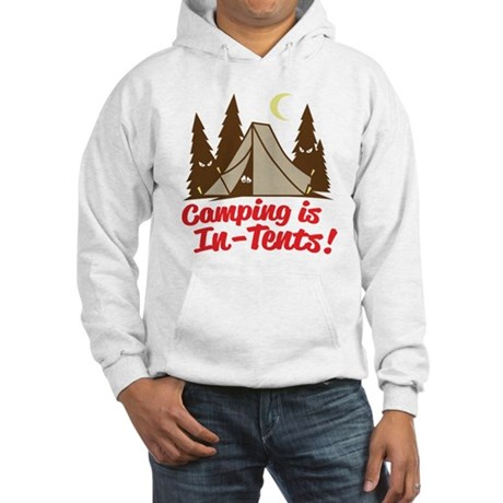 Camping Is In-Tents Hooded Sweatshirt