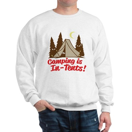 Camping Is In-Tents Sweatshirt