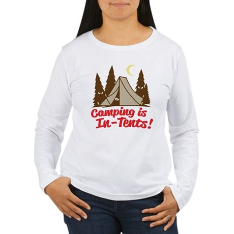 Camping Is In-Tents Women's Long Sleeve T-Shirt
