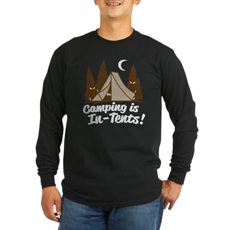 Camping Is In-Tents Long Sleeve Dark T-Shirt