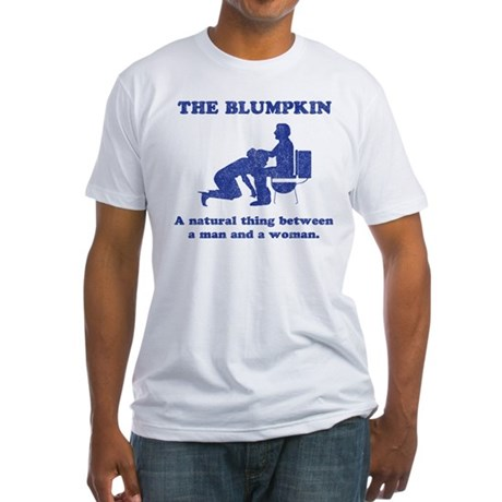 The Blumpkin Fitted T-Shirt