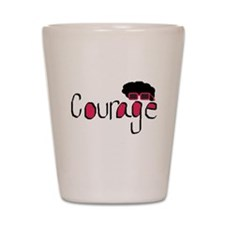 Courage Shot Glass