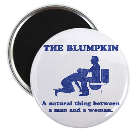 The Blumpkin Magnet