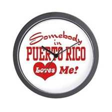 Somebody in Puerto Rico loves Me Wall Clock