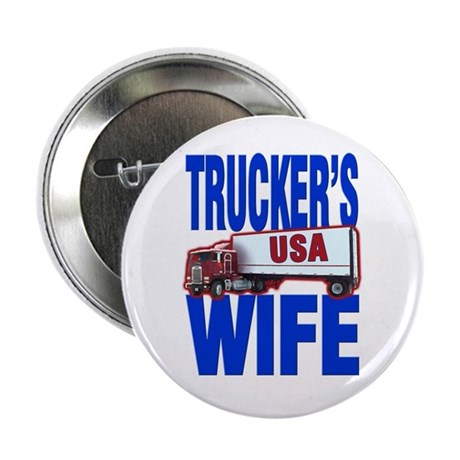 &quot;Trucker's Wife&quot; Button