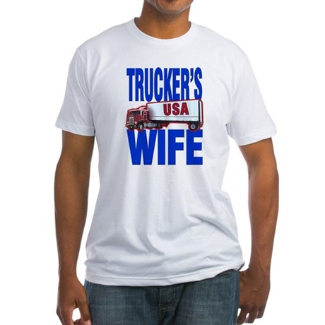 """Trucker's Wife"" Fitted T-Shirt"