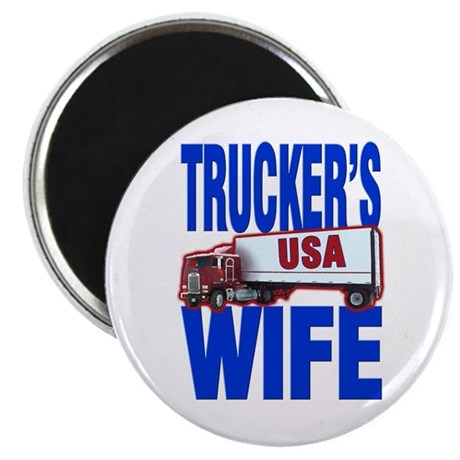 """Trucker's Wife"" Magnet"