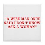 wise man merchandise Tile Coaster