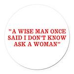 wise man merchandise Round Car Magnet