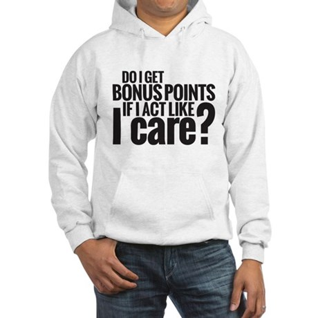 Bonus Points Hooded Sweatshirt