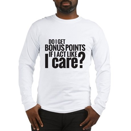 Bonus Points Long Sleeve T-Shirt