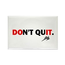 Don't Quit, Do It Rectangle Magnet